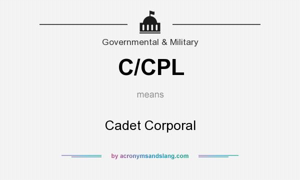 What does C/CPL mean? It stands for Cadet Corporal