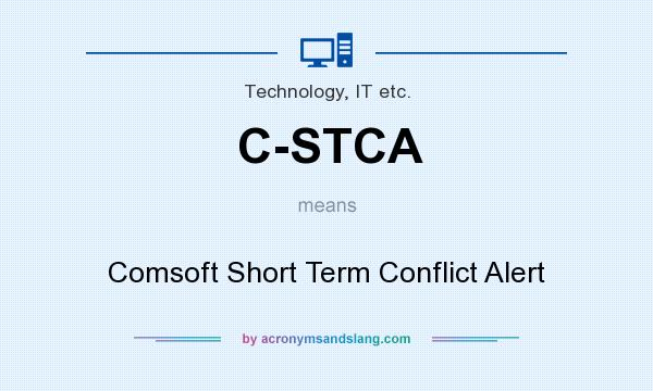 What does C-STCA mean? It stands for Comsoft Short Term Conflict Alert