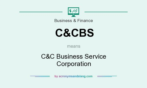 What does C&CBS mean? It stands for C&C Business Service Corporation