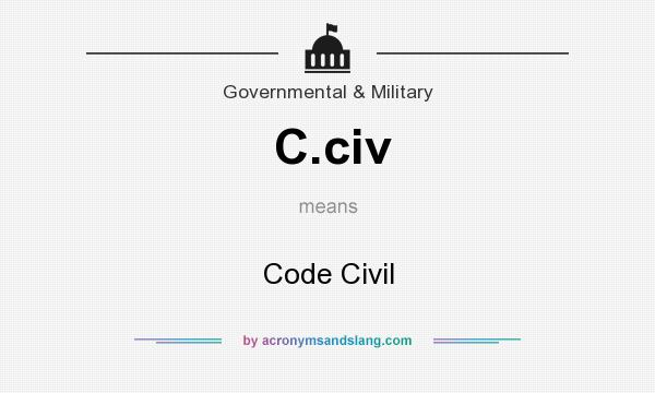 What does C.civ mean? It stands for Code Civil