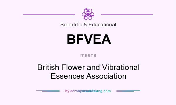 What does BFVEA mean? It stands for British Flower and Vibrational Essences Association