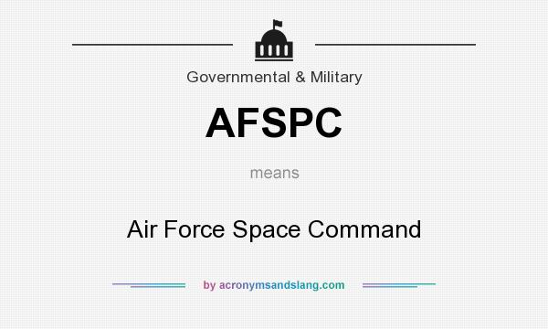 What does AFSPC mean? It stands for Air Force Space Command