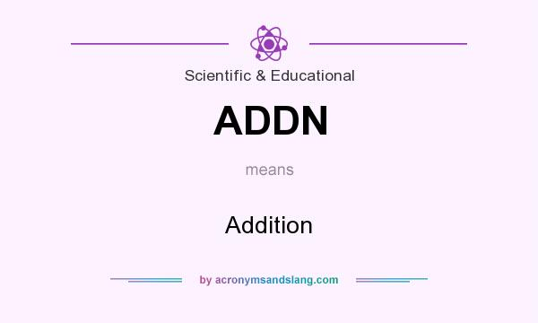 What does ADDN mean? It stands for Addition