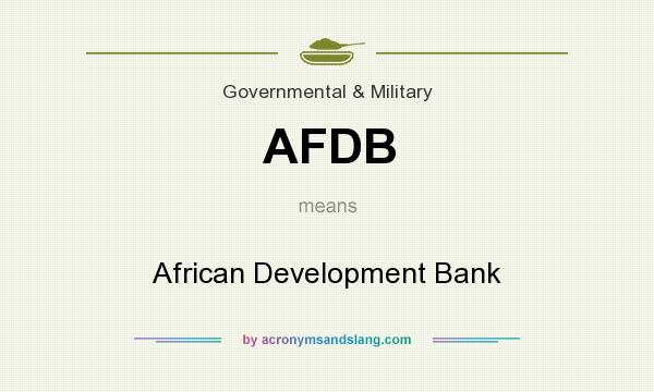 What does AFDB mean? It stands for African Development Bank