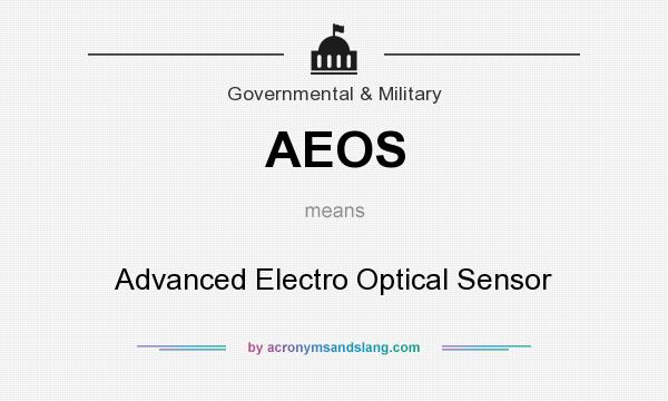 What does AEOS mean? It stands for Advanced Electro Optical Sensor