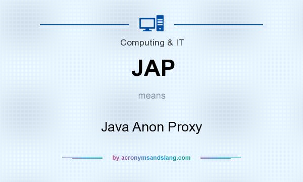 What does JAP mean? It stands for Java Anon Proxy