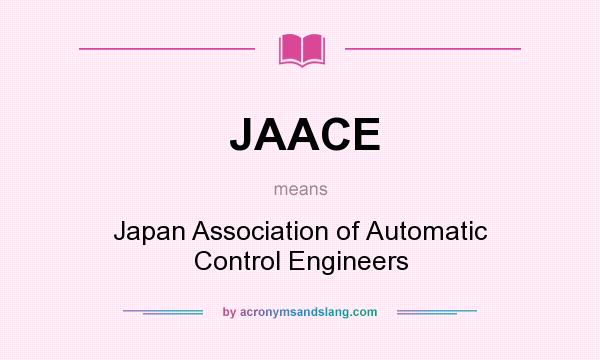 What does JAACE mean? It stands for Japan Association of Automatic Control Engineers