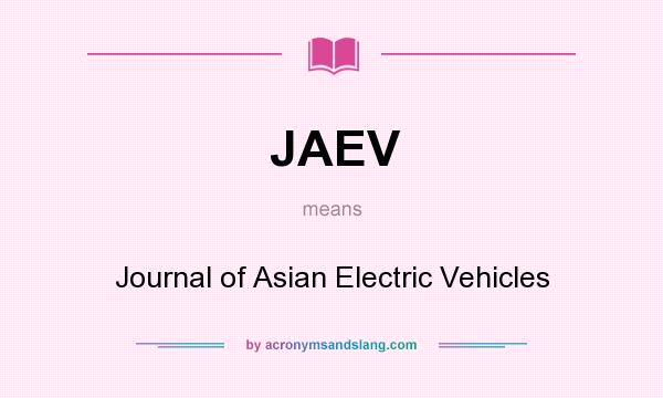 What does JAEV mean? It stands for Journal of Asian Electric Vehicles