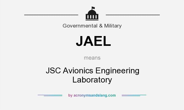 What does JAEL mean? It stands for JSC Avionics Engineering Laboratory
