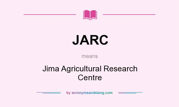 What does JARC mean? It stands for Jima Agricultural Research Centre