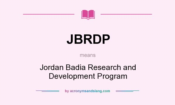 What does JBRDP mean? It stands for Jordan Badia Research and Development Program