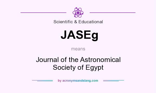 What does JASEg mean? It stands for Journal of the Astronomical Society of Egypt