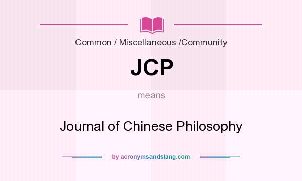 What does JCP mean? It stands for Journal of Chinese Philosophy