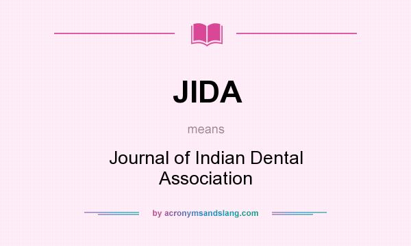 What does JIDA mean? It stands for Journal of Indian Dental Association