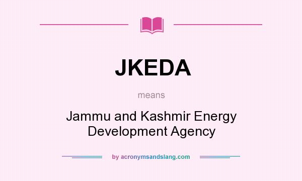 What does JKEDA mean? It stands for Jammu and Kashmir Energy Development Agency