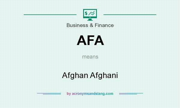 What does AFA mean? It stands for Afghan Afghani