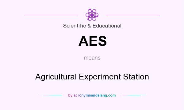 What does AES mean? It stands for Agricultural Experiment Station