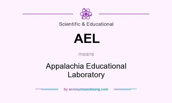 What does AEL mean? It stands for Appalachia Educational Laboratory