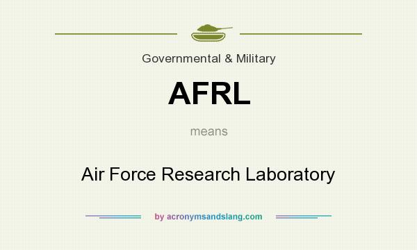 What does AFRL mean? It stands for Air Force Research Laboratory