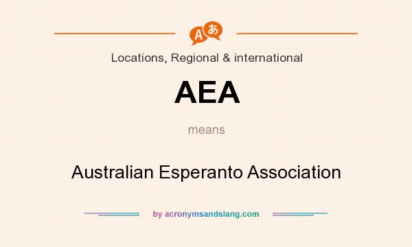 What does AEA mean? It stands for Australian Esperanto Association