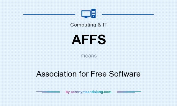 What does AFFS mean? It stands for Association for Free Software