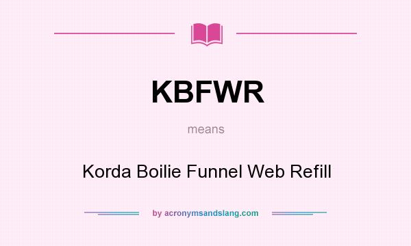 What does KBFWR mean? It stands for Korda Boilie Funnel Web Refill