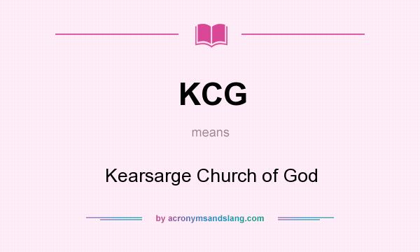 What does KCG mean? It stands for Kearsarge Church of God