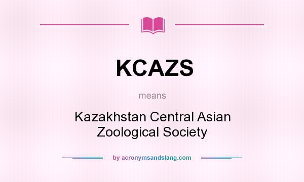 What does KCAZS mean? It stands for Kazakhstan Central Asian Zoological Society