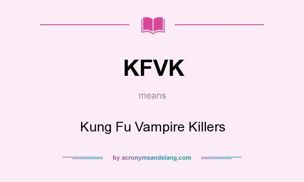 What does KFVK mean? - Definition of KFVK - KFVK stands for