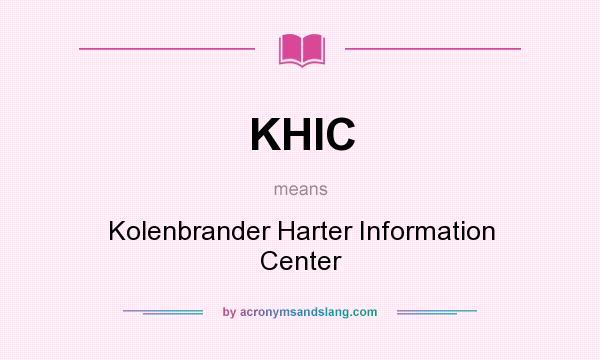 What does KHIC mean? It stands for Kolenbrander Harter Information Center