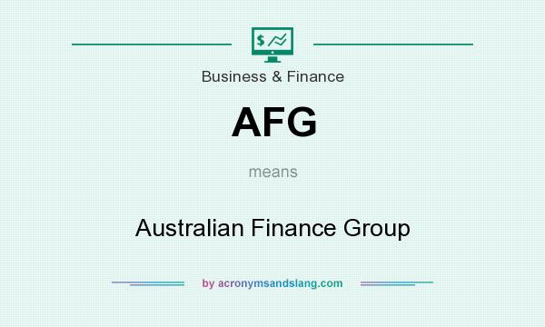 What does AFG mean? It stands for Australian Finance Group