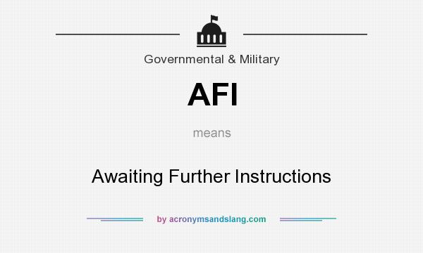 Afi Awaiting Further Instructions In Government Military By