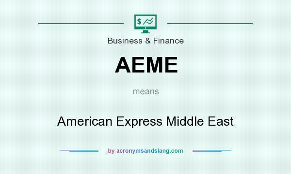 What does AEME mean? It stands for American Express Middle East