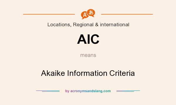 What does AIC mean? It stands for Akaike Information Criteria