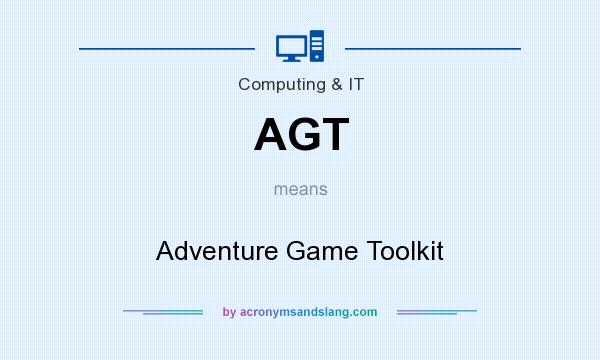 What does AGT mean? It stands for Adventure Game Toolkit