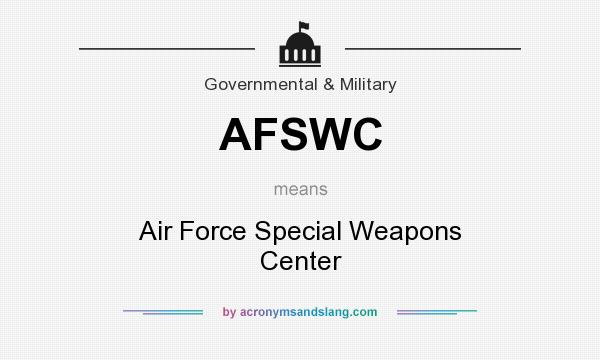What does AFSWC mean? It stands for Air Force Special Weapons Center
