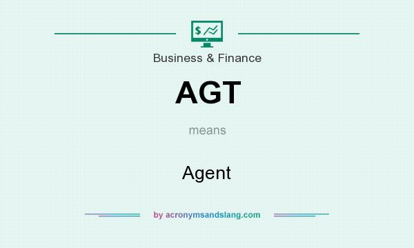 What does AGT mean? It stands for Agent