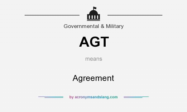 What does AGT mean? It stands for Agreement
