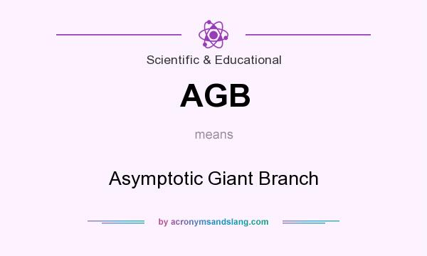 What does AGB mean? It stands for Asymptotic Giant Branch