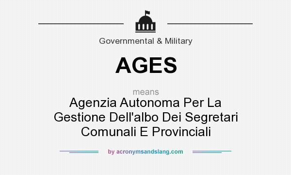 What does AGES mean? It stands for Agenzia Autonoma Per La Gestione Dell`albo Dei Segretari Comunali E Provinciali