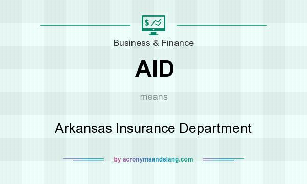 What does AID mean? It stands for Arkansas Insurance Department