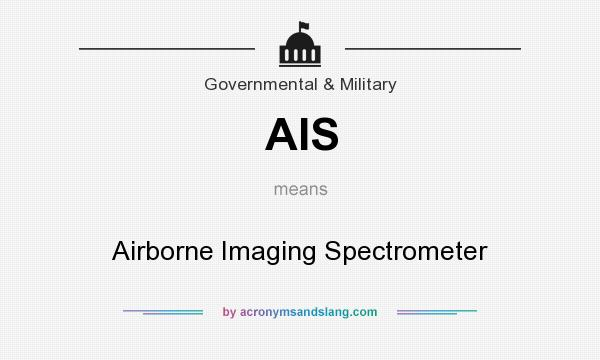What does AIS mean? It stands for Airborne Imaging Spectrometer