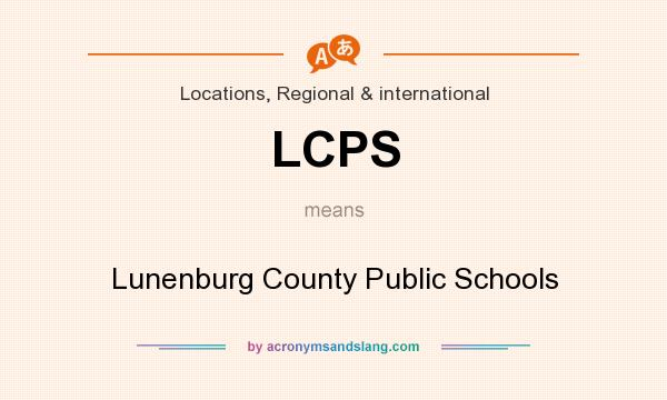 What does LCPS mean? It stands for Lunenburg County Public Schools