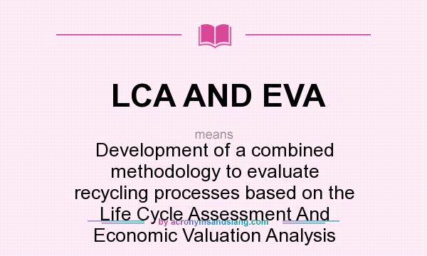 What does LCA AND EVA mean? - Definition of LCA AND EVA - LCA AND