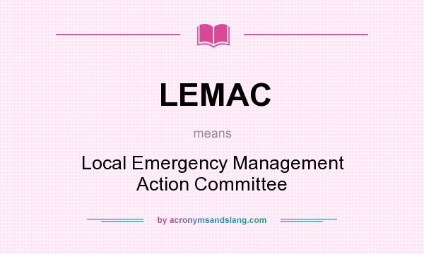 Lemac local emergency management action committee in undefined lemac local emergency management action committee in undefined by acronymsandslang sciox Image collections