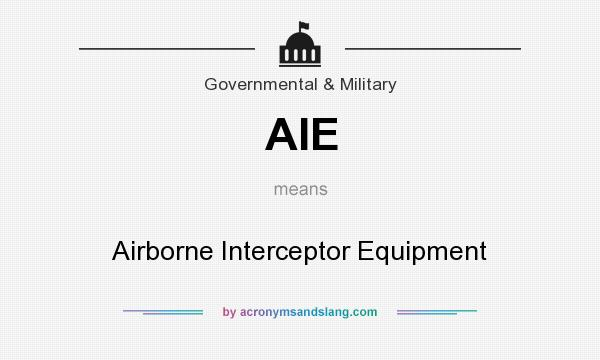 What does AIE mean? It stands for Airborne Interceptor Equipment