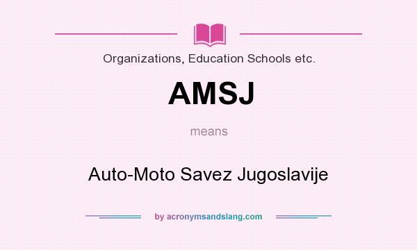 AMSJ - Auto-Moto Savez Jugoslavije in Organizations