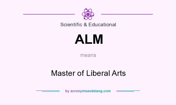 What does ALM mean? It stands for Master of Liberal Arts