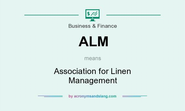 What does ALM mean? It stands for Association for Linen Management