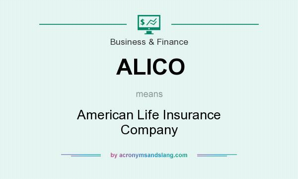 What does ALICO mean? It stands for American Life Insurance Company